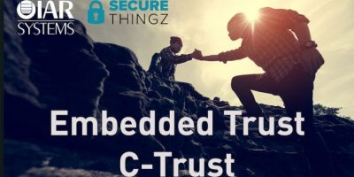 IAR Systems and Secure Thingz break new ground for IoT security with the launch of Embedded Trust and C-Trust